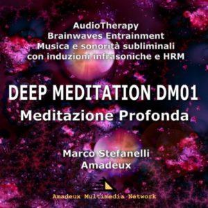 DEEP MEDITATION DM01 – Meditazione Profonda – Album