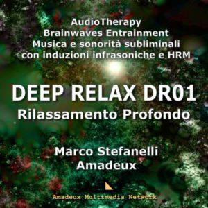 DEEP RELAX DR01 – Rilassamento Profondo – Album