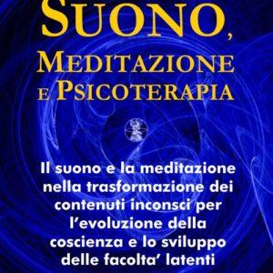 Suono, Meditazione e Psicoterapia – SP01 – Libro